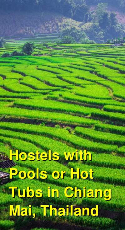 Hostels with Pools or Hot Tubs in Chiang Mai, Thailand | Budget Your Trip
