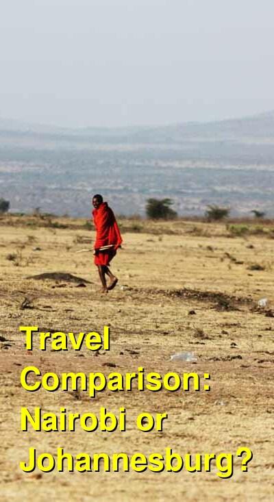Nairobi vs. Johannesburg Travel Comparison
