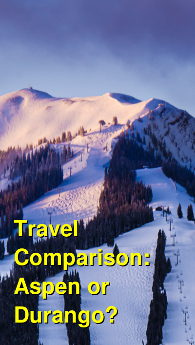 Aspen vs. Durango Travel Comparison