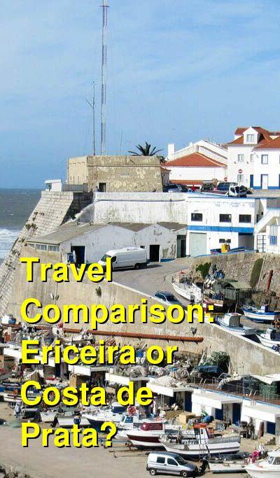 Ericeira vs. Costa de Prata Travel Comparison