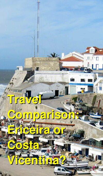 Ericeira vs. Costa Vicentina Travel Comparison