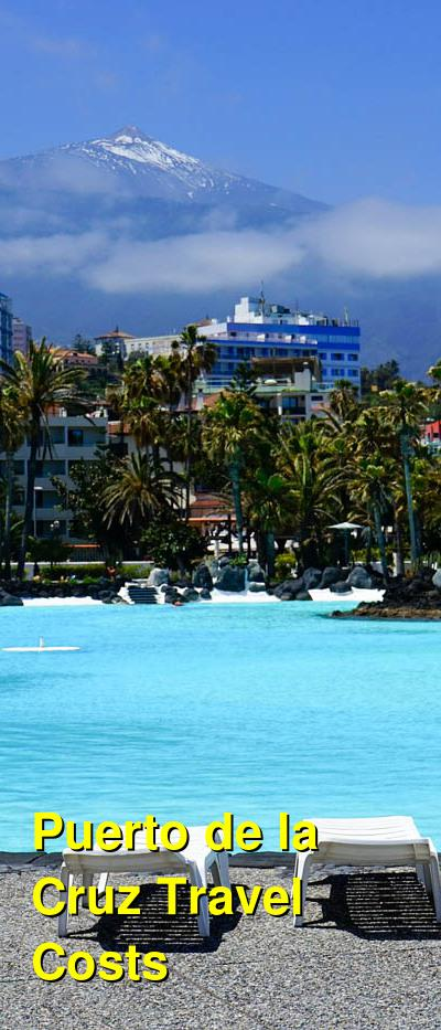 Puerto de la Cruz Travel Cost - Average Price of a Vacation to Puerto de la Cruz: Food & Meal Budget, Daily & Weekly Expenses | BudgetYourTrip.com