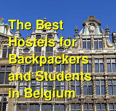 The Best Hostels for Backpackers and Students in Belgium | Budget Your Trip
