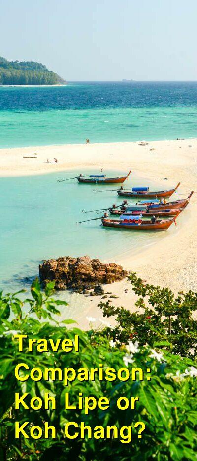 Koh Lipe vs. Koh Chang Travel Comparison