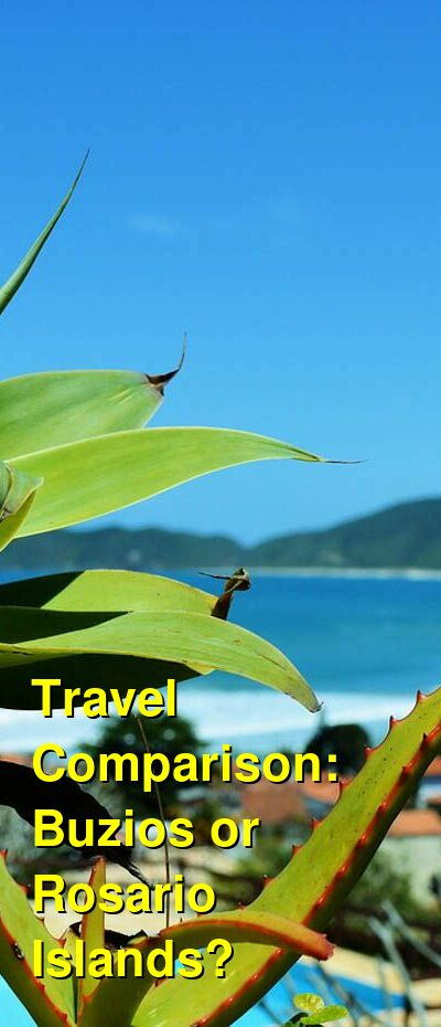Buzios vs. Rosario Islands Travel Comparison