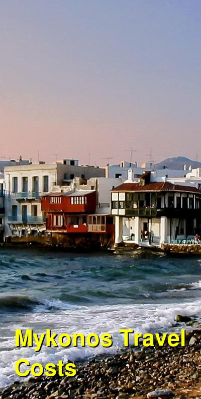 Mykonos Travel Cost - Average Price of a Vacation to Mykonos: Food & Meal Budget, Daily & Weekly Expenses | BudgetYourTrip.com