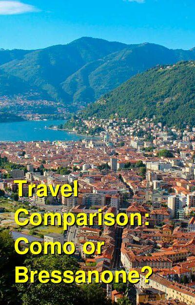 Como vs. Bressanone Travel Comparison
