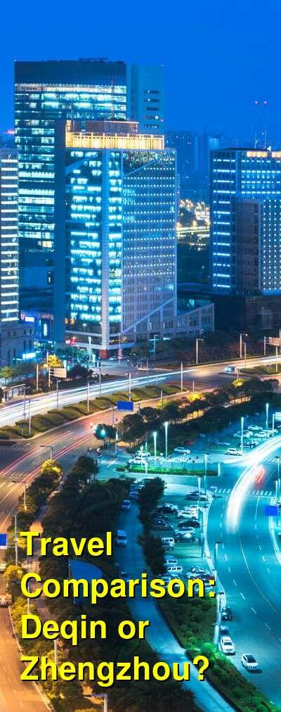 Deqin vs. Zhengzhou Travel Comparison