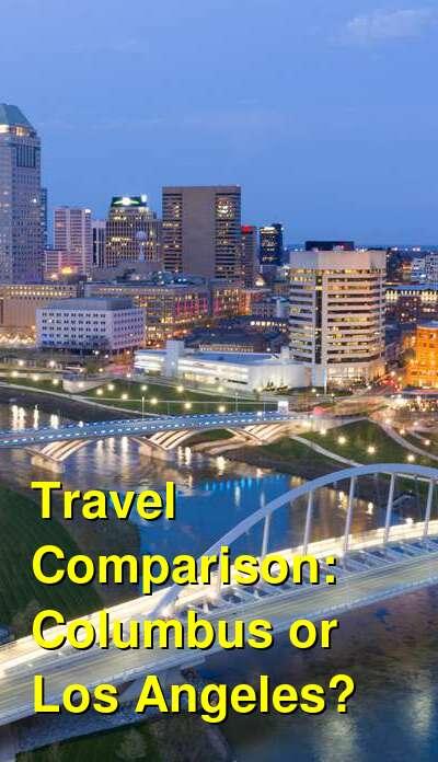 Columbus vs. Los Angeles Travel Comparison