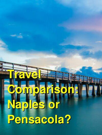 Naples vs. Pensacola Travel Comparison