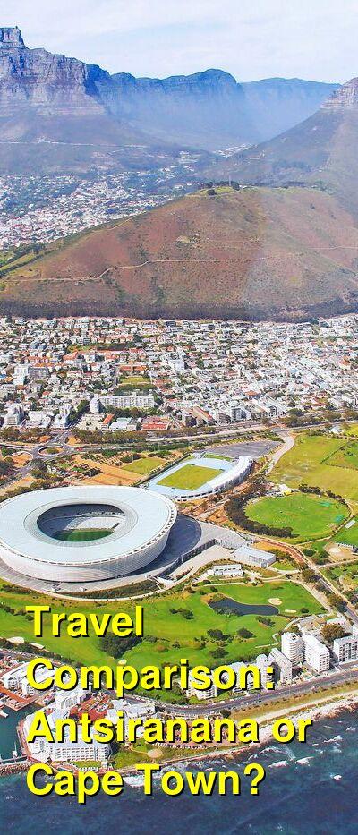 Antsiranana vs. Cape Town Travel Comparison