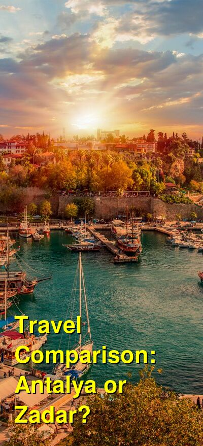 Antalya vs. Zadar Travel Comparison
