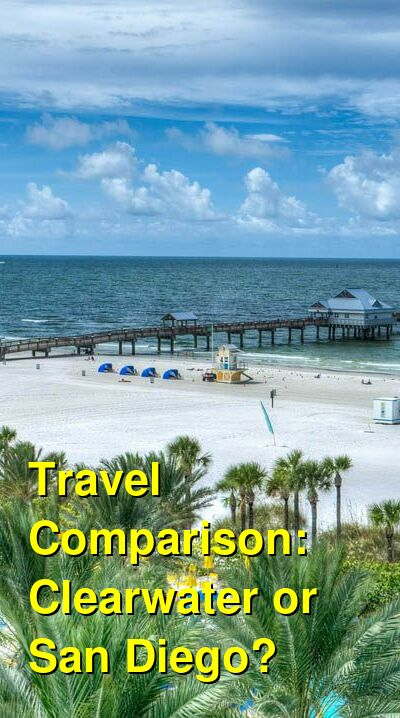 Clearwater vs. San Diego Travel Comparison