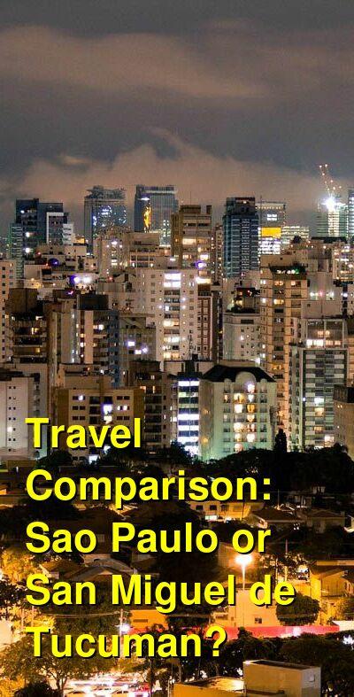 Sao Paulo vs. San Miguel de Tucuman Travel Comparison