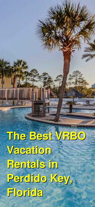 The Best VRBO Vacation Rentals in Perdido Key, Florida | Budget Your Trip