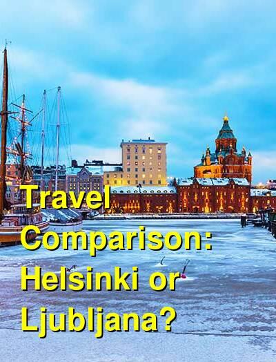 Helsinki vs. Ljubljana Travel Comparison