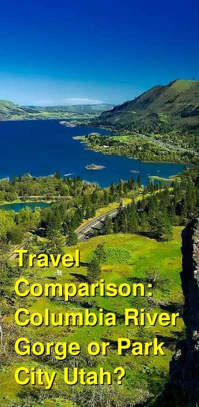 Columbia River Gorge vs. Park City Utah Travel Comparison