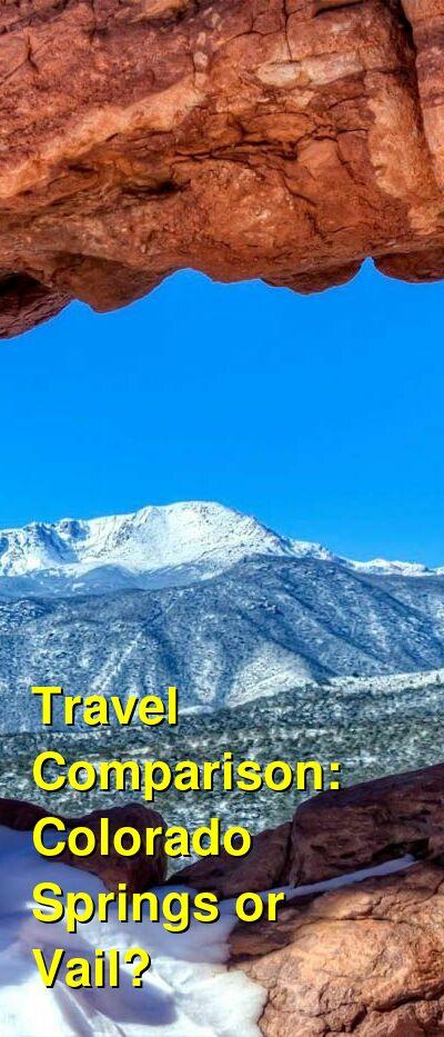 Colorado Springs vs. Vail Travel Comparison