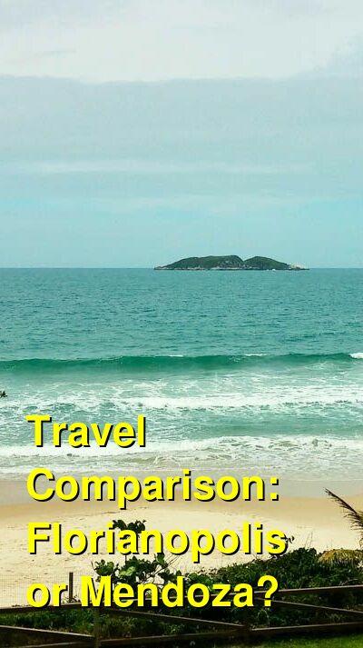 Florianopolis vs. Mendoza Travel Comparison
