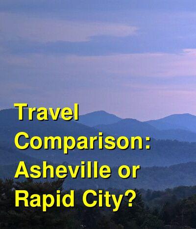 Asheville vs. Rapid City Travel Comparison