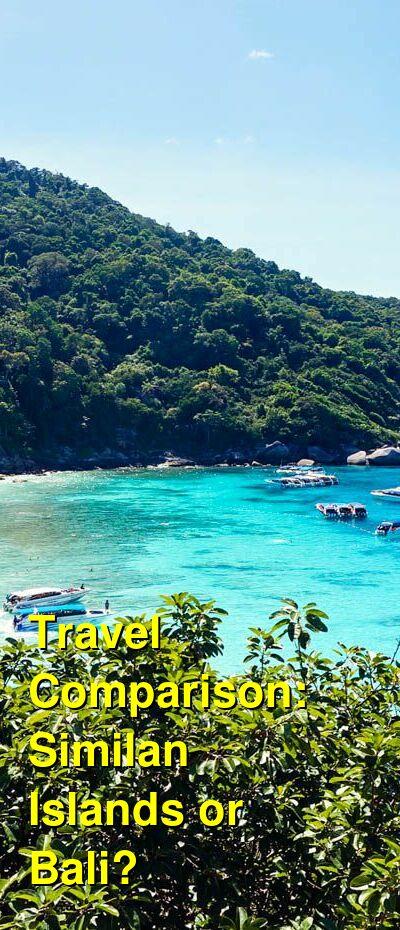 Similan Islands vs. Bali Travel Comparison