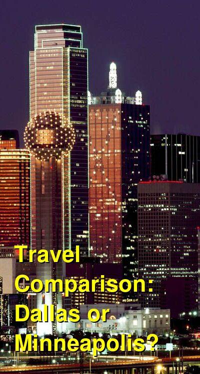 Dallas vs. Minneapolis Travel Comparison