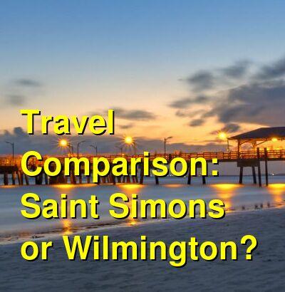 Saint Simons vs. Wilmington Travel Comparison