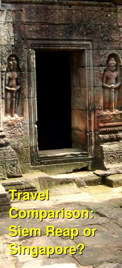 Siem Reap vs. Singapore Travel Comparison