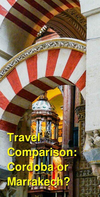 Cordoba vs. Marrakech Travel Comparison