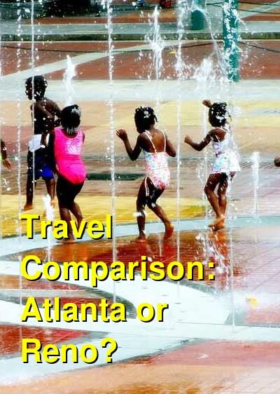 Atlanta vs. Reno Travel Comparison