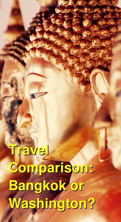 Bangkok vs. Washington Travel Comparison