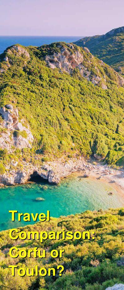 Corfu vs. Toulon Travel Comparison