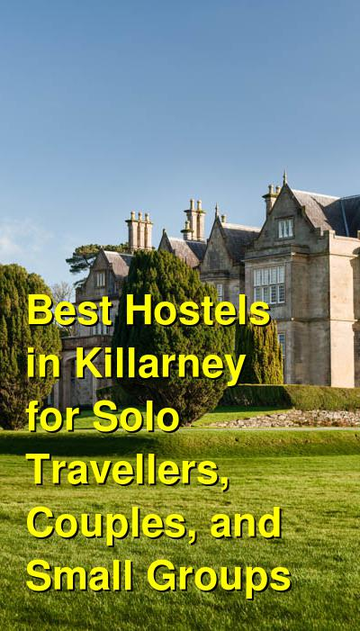 Best Hostels in Killarney for Solo Travellers, Couples, and Small Groups | Budget Your Trip