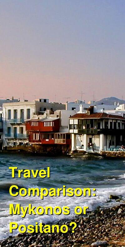 Mykonos vs. Positano Travel Comparison