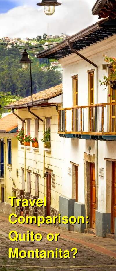 Quito vs. Montanita Travel Comparison