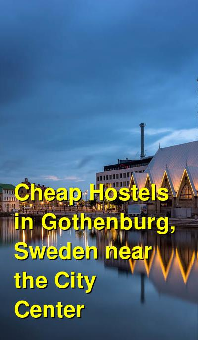 Cheap Hostels in Gothenburg, Sweden near the City Center | Budget Your Trip