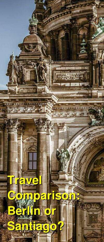 Berlin vs. Santiago Travel Comparison