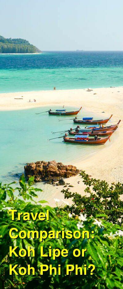 Koh Lipe vs. Koh Phi Phi Travel Comparison