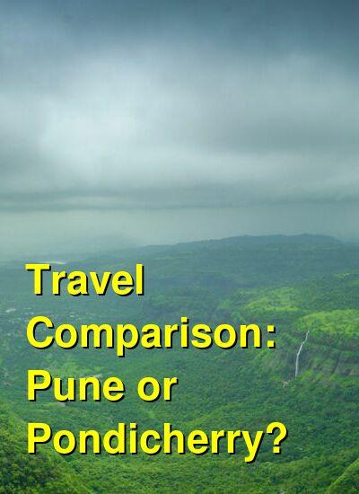 Pune vs. Pondicherry Travel Comparison